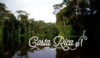 Roadtrip Costa Rica #1 : Au vert à Tortuguero